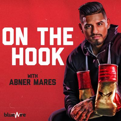 On the Hook with Abner Mares