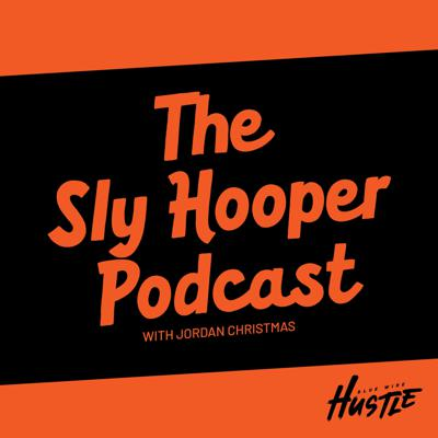 The Sly Hooper Podcast