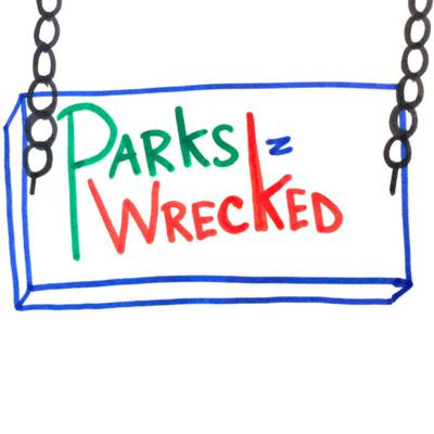 Parks n Wrecked
