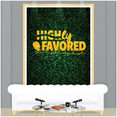 Highly Favored Podcast