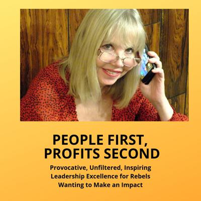 People First, Profits Second