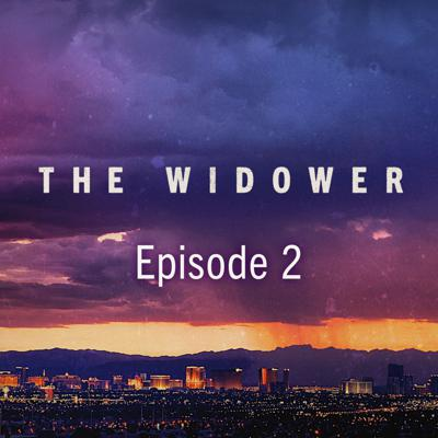 Cover art for The Widower Ep. 2: 6 Wives, 4 Funerals