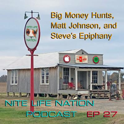 Cover art for Big Money Hunts, Matt Johnson, and Steve's Epiphany