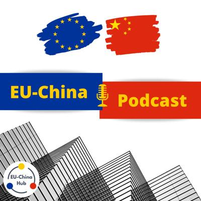 Straight from Brussels, a show that brings you interviews with experts and practitioners directly involved in EU-China relations and covers the top EU-China news!  *** Visit 🇪🇺euchinahub.com🇨🇳 for more EU-China materials!