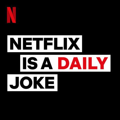 It's simple, Netflix Is A Daily Joke is a joke a day podcast. Featuring a daily dose of your favorite Netflix comedians daily. One a day. Everyday. Day.