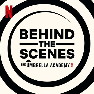 Cover art for Introducing: Behind The Scenes The Umbrella Academy