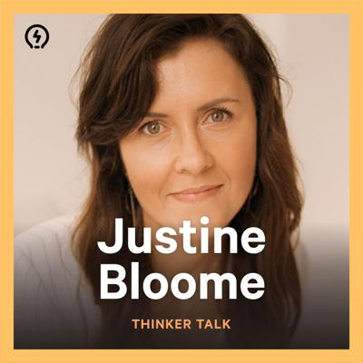Cover art for Thinker Talk 26: Slowing Down with Justine Bloome