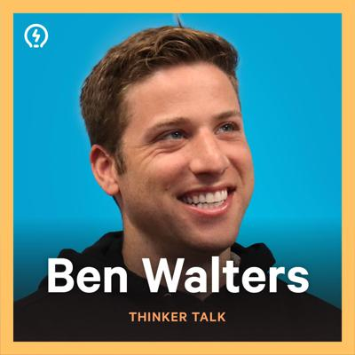 Cover art for Thinker Talk 30: Pause & Think with Ben Walters