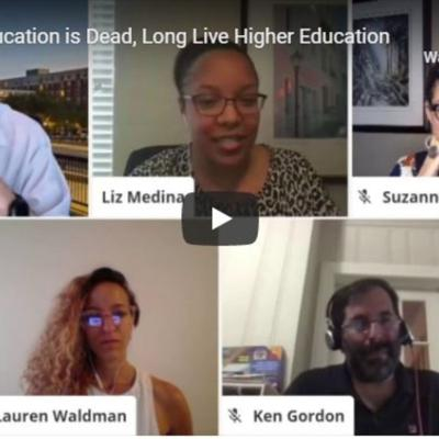Cover art for Higher Education is Dead; Long Live Higher Education