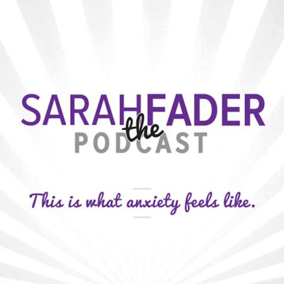 Sarah Fader The Podcast