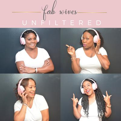 Fab Wives Unfiltered