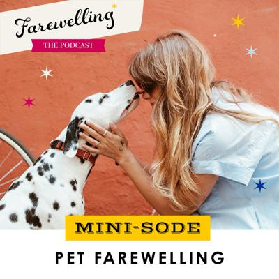 Cover art for Minisode: Pet Farewelling 101 - When A Beloved Pet Dies