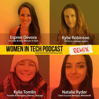 Cover art for Remix: Kylie Robinson, Natalie Ryder, and Kylie Tomlin: Women In Tech
