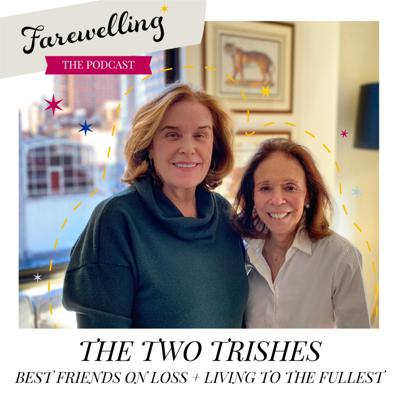 Cover art for The Two Trishes: Best Friends on Loss and Living to the Fullest