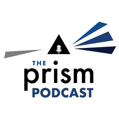 The Prism Podcast