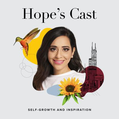 Welcome to Hope's Cast, a space dedicated to self-growth and motivation. Follow host Hope Salman, a television reporter with keen interviewing skills honed in Chicago, as she talks to people who have kept going through difficult times. With Hope, guests get beyond highlight reels on social media and share how they're cracking life's codes.
