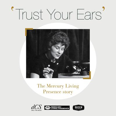 Trust Your Ears: The Mercury Living Presence story