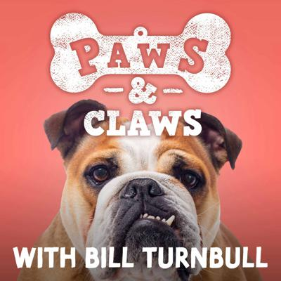 Paws and Claws with Bill Turnbull