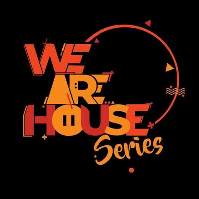We Are House Series
