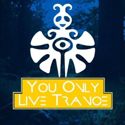 You Only Live Trance