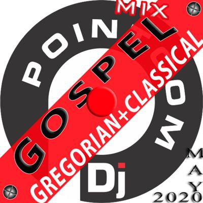 Cover art for ATL GOSPEL-GREGORIAN POP-CLASSICAL-HYMN-CHANT MIX May2020