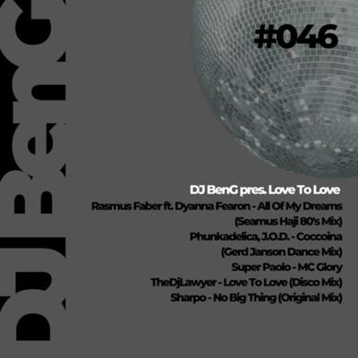 Cover art for 046 - DJ BenG Pres. Love To Love (09.03.2021)