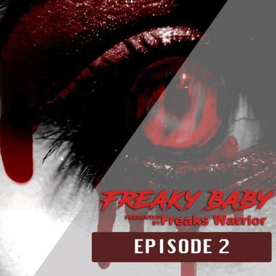 Cover art for 02 | Freaks Warrior - Freakybaby