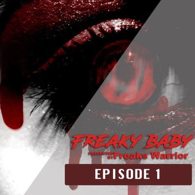 Cover art for 01 | Freaks Warrior - Freakybaby