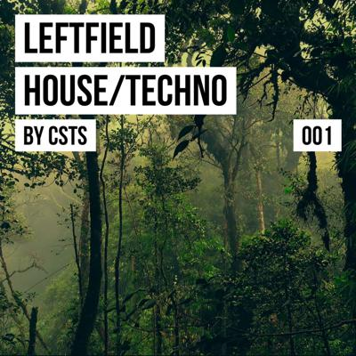 Leftfield House/Techno
