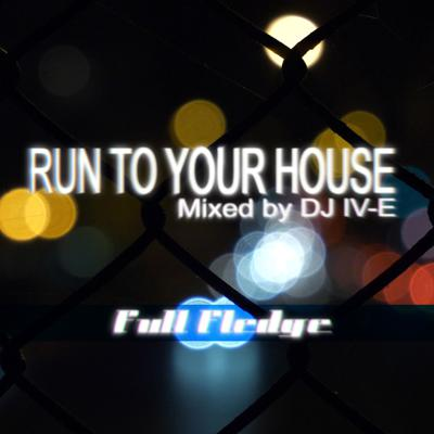 Cover art for Run to Your House