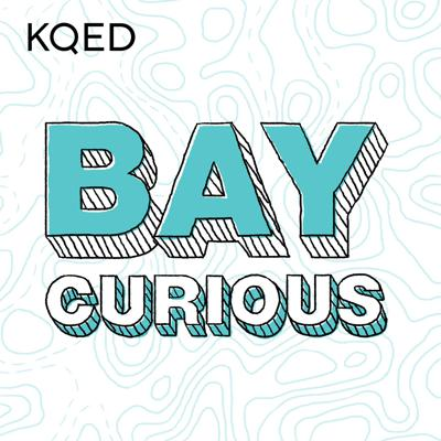 Bay Curious is a show about your questions – and the adventures you find when you go looking for the answers. Join host Olivia Allen-Price to explore all aspects of the San Francisco Bay Area – from the debate over
