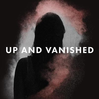 Cover art for 7 Disappearances. 5 Cases. Up and Vanished comes to Oxygen!