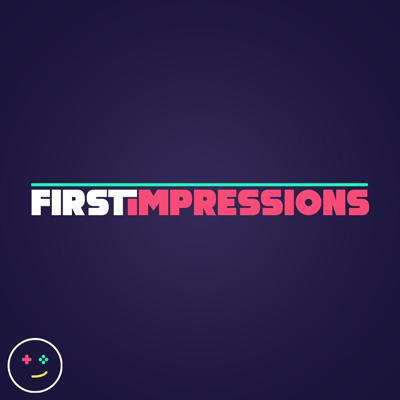 Kinda Funny First Impressions - Video Game Previews