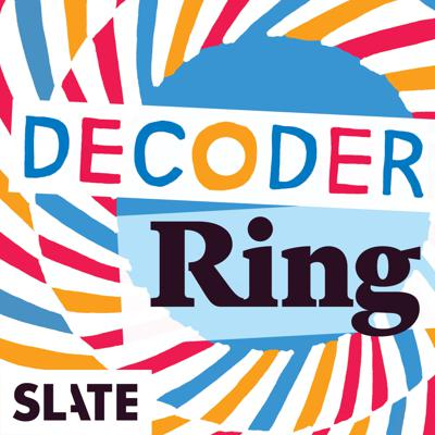 Decoder Ring is the show about cracking cultural mysteries. In each episode, host Willa Paskin takes a cultural question, object, or habit; examines its history; and tries to figure out what it means and why it matters.