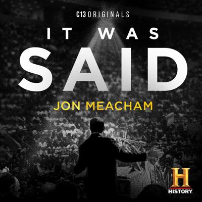 It Was Said is a limited documentary podcast series looking back on some of the most powerful, impactful and timeless speeches in American history. Written and narrated by Pulitzer Prize winning and best-selling author-historian Jon Meacham, and created, directed and produced by Peabody-nominated C13Originals Studios in association with HISTORY, this series will take you through 10 speeches for the inaugural season. Meacham will offer expert insight and analysis into their origins, the orator, the context of the times they were given, why they are still relevant today, and the importance of never forgetting them. Each episode of this documentary podcast series will also bring together some of the top historians, authors and journalists relevant to each respective speech and figure.