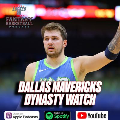 Cover art for Dynasty Watch || Dallas Mavericks || Can Luka Doncic Be The Number 1 Player In The NBA?