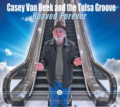 Cover art for Casey Van Beek and the Tulsa Groove - Heaven Forever