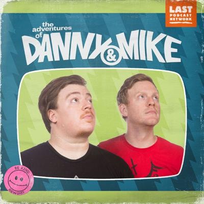 The Adventures of Danny and Mike
