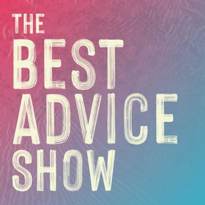 The Best Advice Show