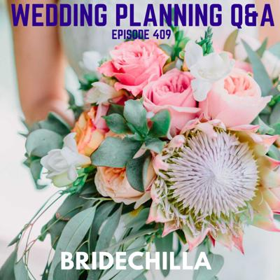 Cover art for 409- Wedding Planning Q&A