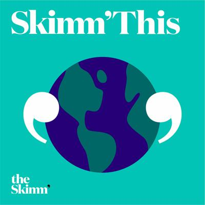 """""""Skimm This"""" is a weekly news program that breaks down important stories from the past week and adds context and clarity to answer the questions on your mind. Every Friday morning."""