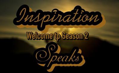 Cover art for Welcome to Season 2 of Inspiration Speaks