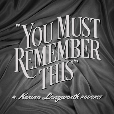 You Must Remember This is a storytelling podcast exploring the secret and/or forgotten histories of Hollywood's first century. It's the brainchild and passion project of Karina Longworth (founder of Cinematical.com, former film critic for LA Weekly), who writes, narrates, records and edits each episode. It is a heavily-researched work of creative nonfiction: navigating through conflicting reports, mythology, and institutionalized spin, Karina tries to sort out what really happened behind the films, stars and scandals of the 20th century.