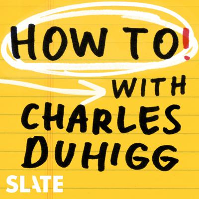 What if Dear Abby was an investigative reporter? Each week on How To!, Pulitzer Prize-winning journalist Charles Duhigg (