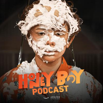 Honey Boy Podcast