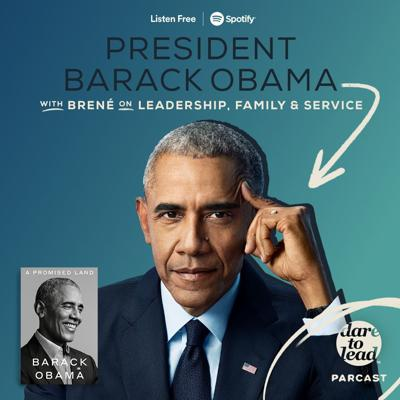 Cover art for Brené with President Barack Obama on Leadership, Family and Service