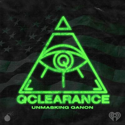 Cover art for Introducing: 'Q Clearance: The Hunt for QAnon'