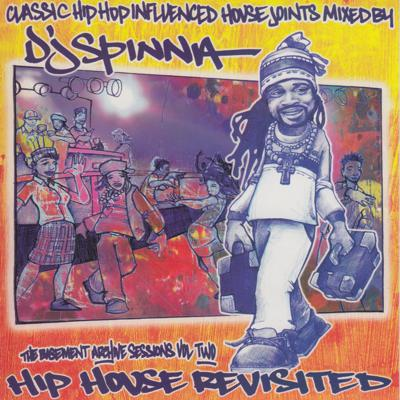 Cover art for Ep. 136 - DJ Spinna - Hip House Revisited
