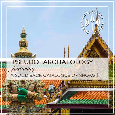 Bringing you stories about pseudo-archaeology and the real stories behind the false claims.