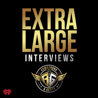 Armstrong & Getty Extra Large Interviews